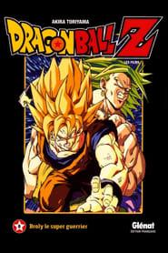 Dragon Ball Z - Broly, Le Super Guerrier Légendaire Poster