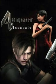 Biohazard 4: Incubate (2006)