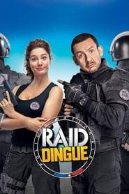 RAID Dingue streaming vf