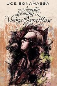 Joe Bonamassa : An Acoustic Evening at the Vienna Opera House (2013)