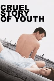 Cruel Story of Youth (1960)