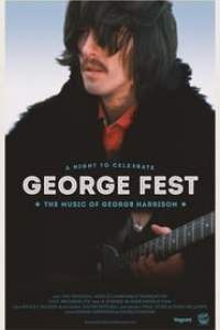 George Fest: A Night to Celebrate the Music of George Harrison streaming vf