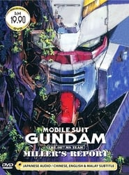 Mobile Suit Gundam: The 08th MS Team - Miller's Report Full online