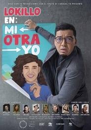 Lokillo en: Mi Otra Yo (2021)
