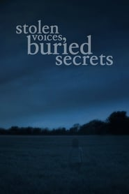 Stolen Voices, Buried Secrets (2011)