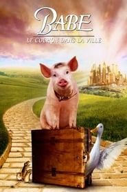 Babe, le cochon dans la ville streaming vf