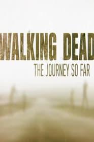 The Walking Dead: The Journey So Far