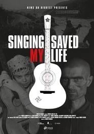Singing Saved my Life (2015)