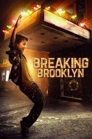 Breaking Brooklyn streaming vf