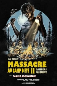 Massacre au camp d'été 2 streaming vf