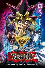 Yu-Gi-Oh! : The Dark Side of Dimensions streaming vf