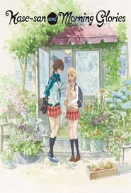 Kase-san and Morning Glories