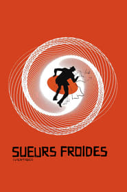 Sueurs froides Poster