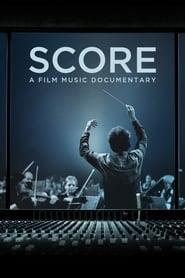 Score: A Film Music Documentary streaming vf