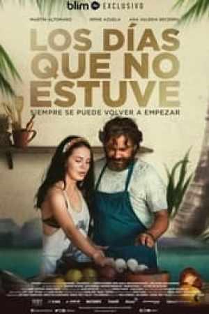 Los Dias Que No Estuve streaming vf