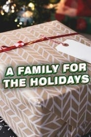 A Family for the Holidays Full online
