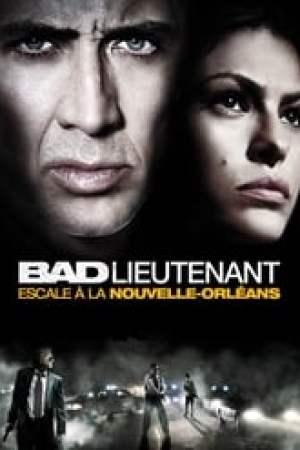 Bad Lieutenant : Escale à la Nouvelle-Orléans streaming vf