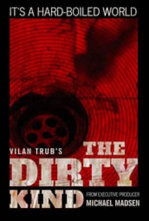 The Dirty Kind Dublado Online