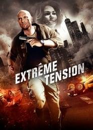 Extrême tension Poster