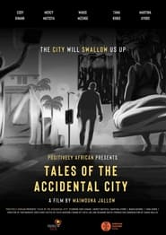 Tales of the Accidental City (2021)