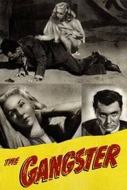 The Gangster (1947)