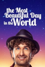 The Most Beautiful Day in the World (2019)