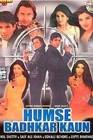 Humse Badhkar Kaun 1998 Hindi Movie JC WebRip 400mb 480p 1.3GB 720p 4GB 9GB 1080p