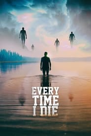 Every Time I Die (2020)