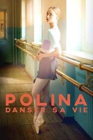 Polina, danser sa vie streaming vf