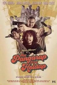 Ang Pangarap Kong Holdap (2018)