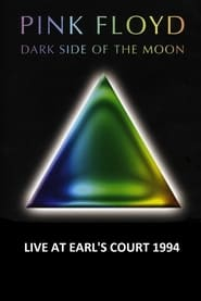 Pink Floyd: Dark Side Of The Moon Live In London 1994 (1994)