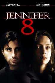 Jennifer 8 Poster