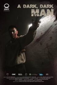 A Dark, Dark Man streaming vf