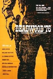 Deadwood '76 Full online