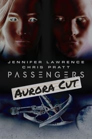 image for movie Passengers: Aurora Cut (2017)