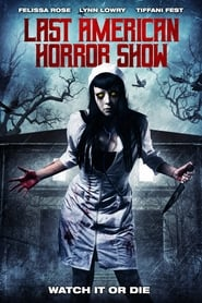 Last American Horror Show streaming vf