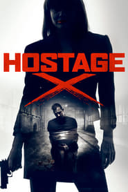 Hostage X streaming vf