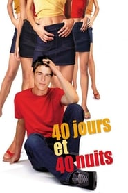 40 jours et 40 nuits streaming vf