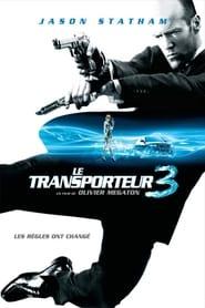 Le Transporteur 3 streaming vf
