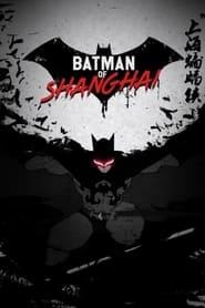 The Bat Man of Shanghai (2012)