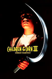 image for movie Children of the Corn III: Urban Harvest (1995)