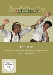 Bartitsu - Historic Self-Defense with the Cane after Pierre Vigny Full online