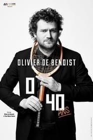 Olivier De Benoist : 0-40 Ans streaming vf