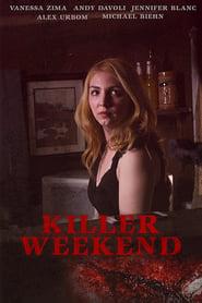 Killer Weekend streaming vf