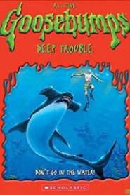 Goosebumps: Deep Trouble (1998)