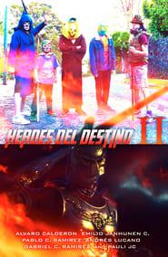 Héroes del Destino II Poster