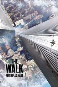 The Walk : Rêver plus haut streaming vf