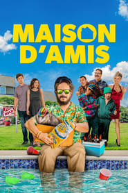 Maison d'amis streaming vf