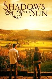 Shadows in the Sun (2005)