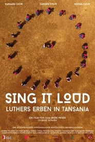 Image for movie Sing it loud - Luthers Erben in Tansania (2017)